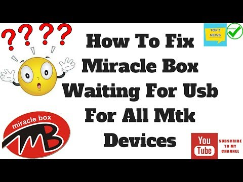 How to fix miracle box mtk waiting for usb (solved) - YouTube
