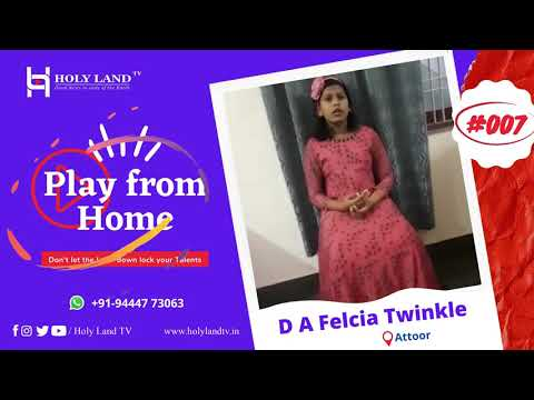 🔴-play-from-home-|-#007-d-a-felcia-twinkle---attoor-|-holy-land-tv