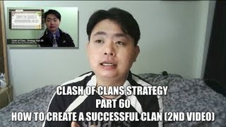 Clash Of Clans Strategy - Part 60 - How to create a successful clan (2nd video)