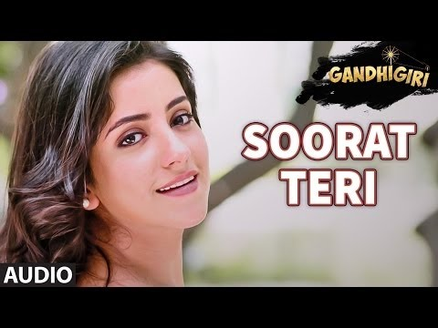 SOORAT TERI Full Audio Song | GANDHIGIRI ,Bollywood song latest