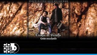 Elder Dayán Díaz & Luis Guillermo De La Hoz - No Me Da La Gana | Tiempo De Victoria