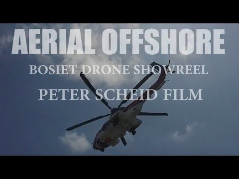 Aerial Showreel  - Drone Pilot/Flycam/Aerial Photography, BOSIET Cameraman offshore