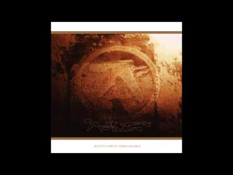 Aphex Twin - Selected Ambient Works Volume II CD2 (1994)