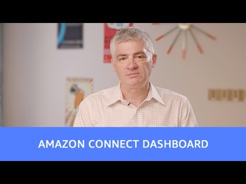 Introducing Amazon Connect Dashboard - Monitoring Contact Center Performance on AWS