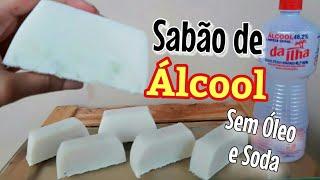 Sabão de ÁLCOOL, sem SODA e óleo, com 4 ingredientes
