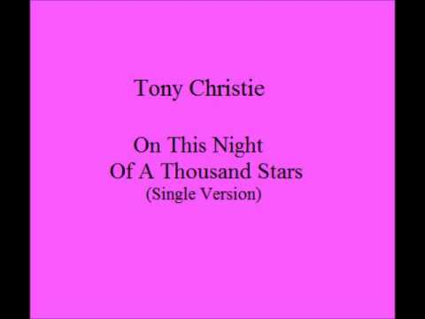 Tony Christie - On This Night Of A Thousand Stars (Single Version)
