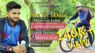 Naya Din By Haroon John and Video By Khokhar Studio