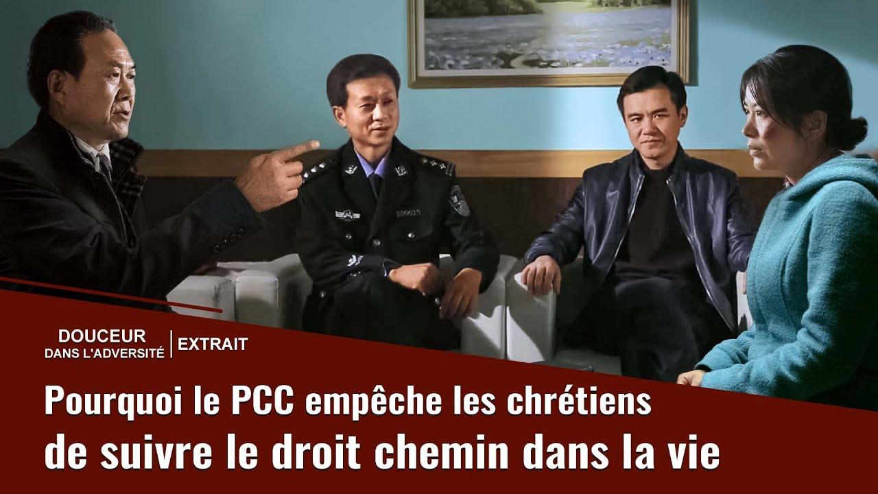 Film chrétien « Douceur dans l'adversité » Pourquoi le PCC empêche les chrétiens de suivre le droit chemin dans la vie (Partie 3/6)