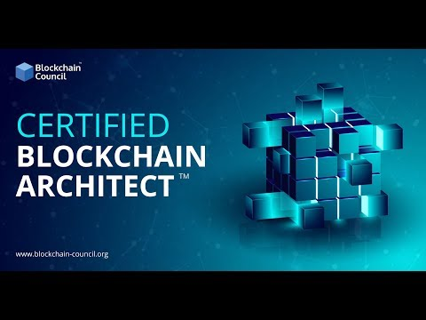 Introduction to Certified Blockchain Architect™ | Blockchain