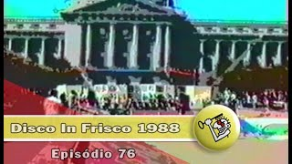 Ep76 Disco In Frisco 1988 | Chave Mestra Videos
