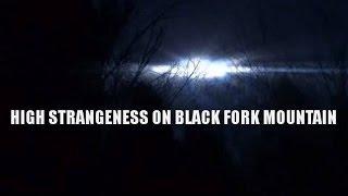 High Strangeness on Black Fork Mountain