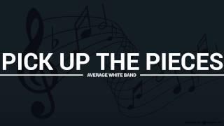 Average White Band - Pick Up The Pieces (lyrics, karaoke, cover)