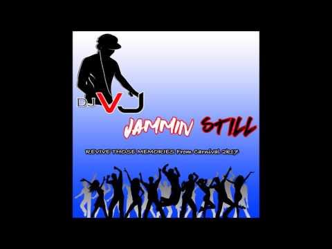 DJ VJ Jammin Still Mix 2017