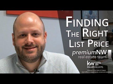 Salem Oregon Real Estate Agent: Finding the Right List Price | Keller Williams Salem, OR