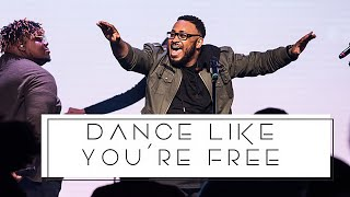 Dance Like You're Free - Cross Worship (feat. Troy Culbreth)