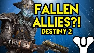 Destiny Lore Fallen Allies in Destiny 2?!
