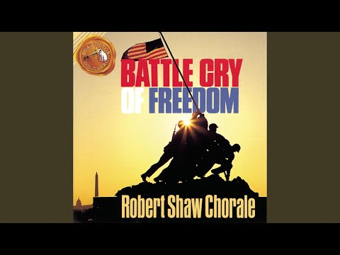 The Battle Cry of Freedom (The North) (1991 Remastered)