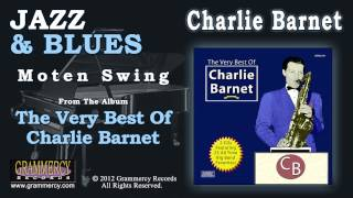 Charlie Barnet And His Orchestra - Moten Swing