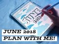 1. PLAN WITH ME: JUNE 2018 | PLAN.PAPERLESS