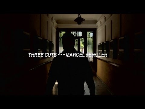 Three Cuts - - - Marcel Fengler