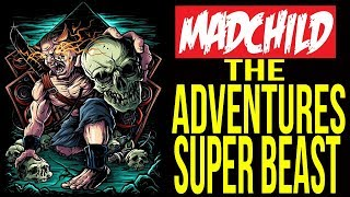"""Madchild - """"The Adventures Of Super Beast"""" - Official Music Video"""