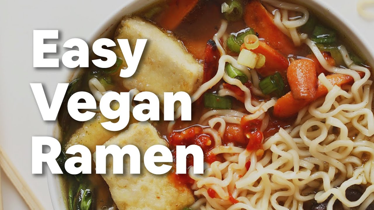 Easy Vegan Ramen Minimalist Baker Recipe