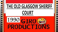 The old Glasgow sheriff court