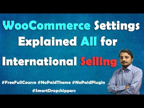 Important WooCommerce settings for Dropship and International Shops. thumbnail