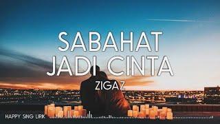 Download Zigaz - Sahabat Jadi Cinta (Lirik)