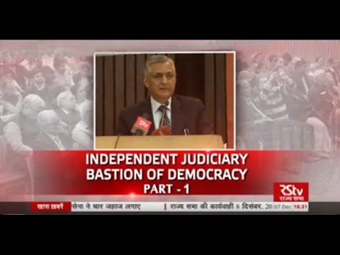 Discourse on Independent Judiciary – Bastion of Democracy (2/2)
