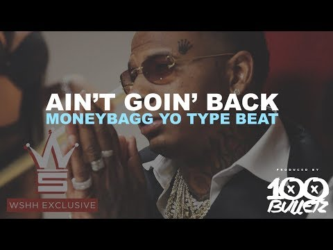 Moneybagg Yo X Blocboy JB X Tay Keith Type Beat 2019 - Ain't Goin' Back (Prod. By 100 Bulletz)