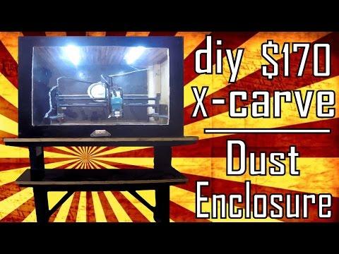 DIY X-Carve for $170   CNC   Dust collection enclosure