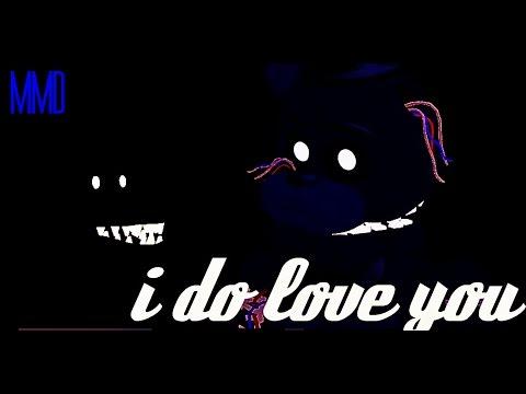 (MMD/fnaf)-I DO LOVE YOU_shadow freddy