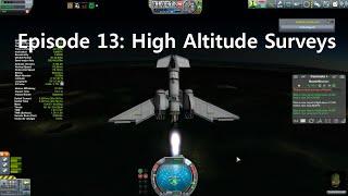 KSP Career: Episode 13 - High Altitude Surveys