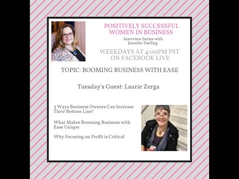 Positively Successful Women in Business Laurie Zerga
