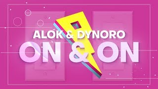 Baixar Alok & Dynoro - On & On [Lyrics/Lyric Video]