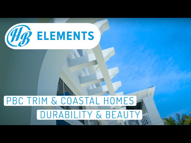 Coastal Homes & PVC Trim - Durability & Beauty