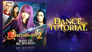 ways to be wicked dance tutorial descendants 2