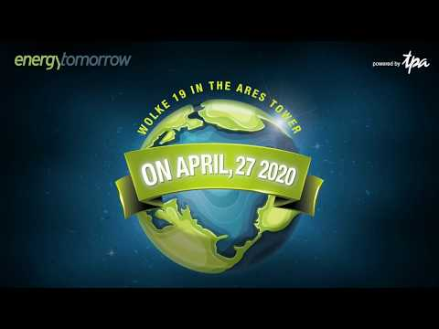 Energy Tomorrow 2020 : SAVE THE WORLD! Secure your place now!