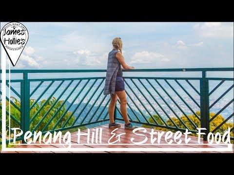 EXPLORING PENANG HILL & PENANG'S BEST STREET FOOD - Malaysia Travel Vlog Barbster360