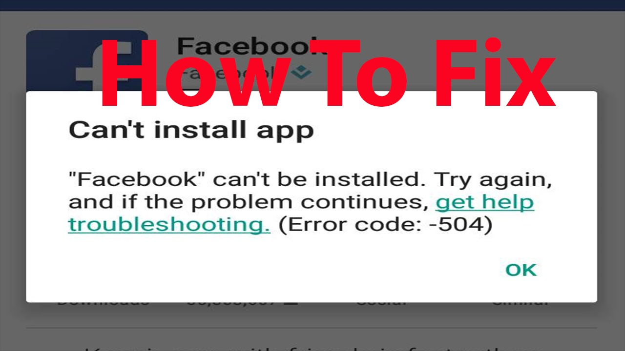 fix can 39 t install facebook app on android error code 504 youtube. Black Bedroom Furniture Sets. Home Design Ideas