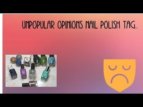 Unpopular opinions | nail polish tag 😱🙈