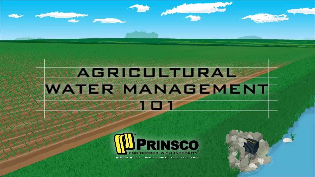 Agricultural Water Management 101