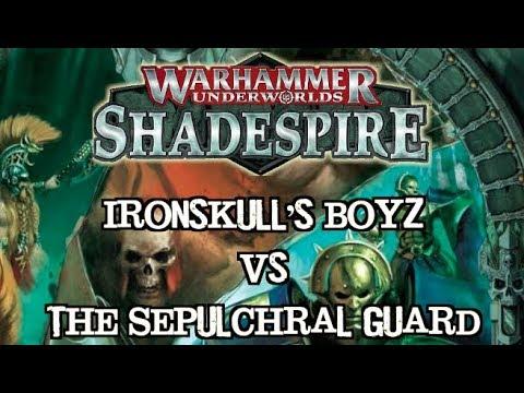 Warhammer Underworlds: Shadespire EP 02 Ironskull's Boyz vs. The Sepulchral Guard