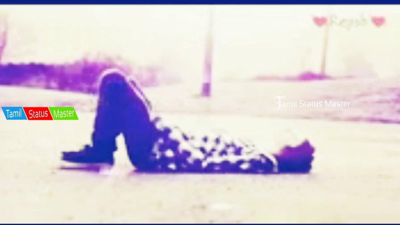 love failure song whatsapp status video tamil - YouTube
