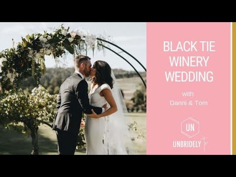 ep11---black-tie-winery-wedding;-a-chat-with-danni-&-tom