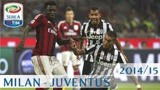 Milan - Juventus  - Serie A - 2014/15 - ENG