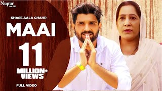 MAAI Khasa Aala Chahar Mp3 Song Download