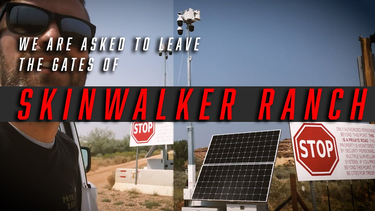We are asked to leave the gates of SKINWALKER RANCH!