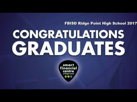 Fort Bend ISD Ridge Point High School Graduation 2017